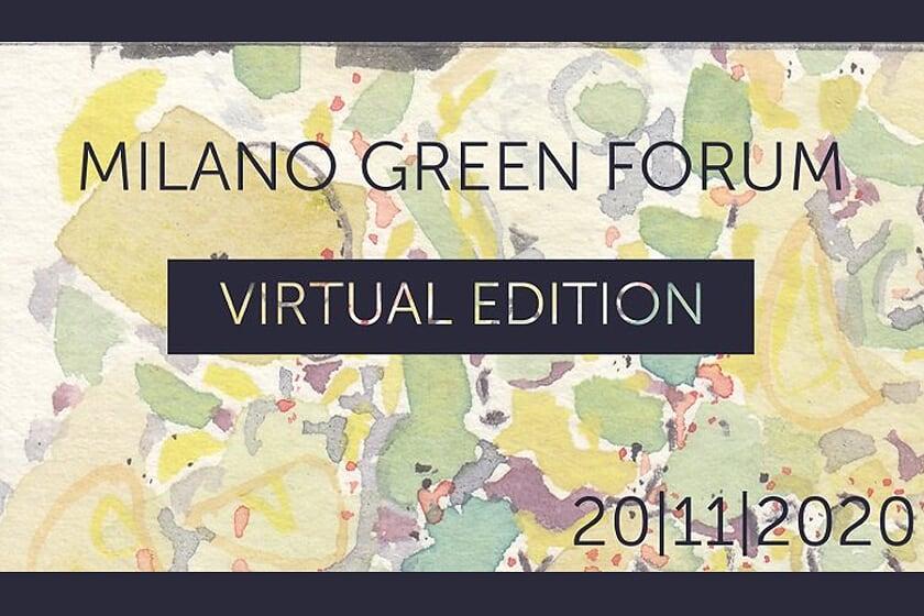 MILANO GREEN FORUM: VIRTUAL EDITION 2020